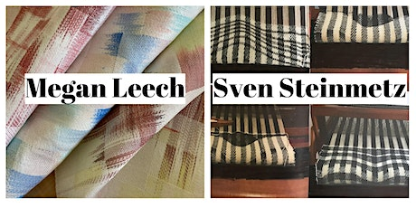 The Loom Shed Textile Graduate Day - Megan Leech and Sven Steinmetz tickets