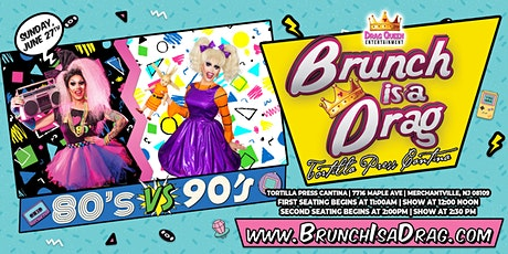 Brunch is a Drag - 80s vs 90s! tickets