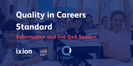 Quality in Careers Standard - Information and Q+A Session tickets