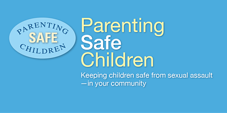 Parenting  Safe Children Youth Professional In-Service  8/9/ 2021 tickets