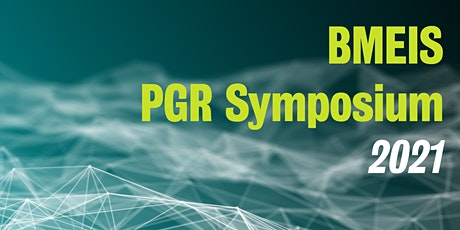 BMEIS PGR Symposium 2021 - King's College London tickets