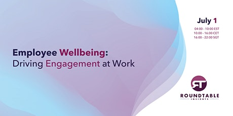 Employee Wellbeing: Driving Engagement at Work billets