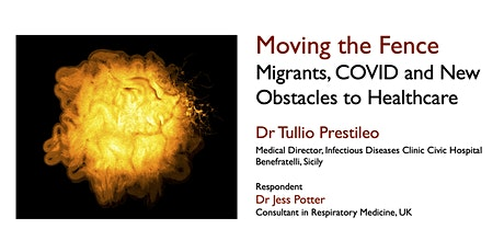 Migrants, COVID and New Obstacles to Healthcare - Dr Tullio Prestileo tickets