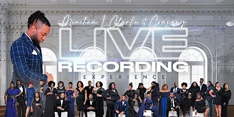 Meachum L. Clarke & COMPANY - Live Recording Experience [Orlando, FL] tickets