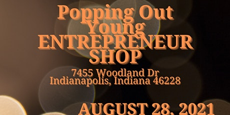 Popping Young Entrepreneurs Shop tickets