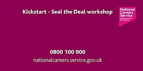 Kickstart - Seal the Deal  - Bradford, Keighley &  Halifax Workshop tickets