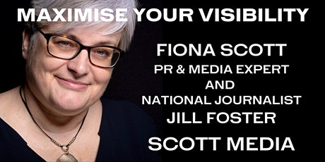 VISIBILITY MASTERCLASS WITH NATIONAL JOURNALIST JILL FOSTER tickets