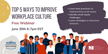 Top 5 Ways to Improve  Workplace Culture tickets
