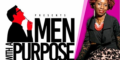 MEN WITH A PURPOSE tickets