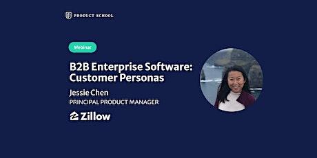 Webinar: B2B Enterprise Software: Customer Personas by Zillow Principal PM entradas