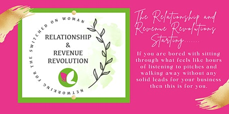 Relationship and Revenue Revolution Networking for Women tickets