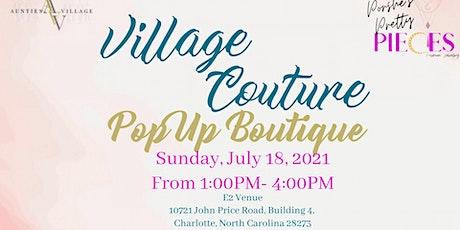 Aunties Village  & Village Couture PopUp Boutique tickets
