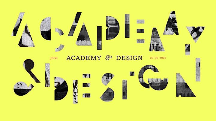 Form #6 - Academy & Design image