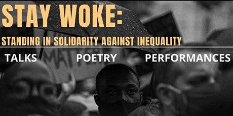Stay Woke: Standing in solidarity against inequality tickets