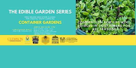 Edible Garden Series: Container Vegetables tickets