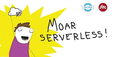 Moar Serverless !! tickets