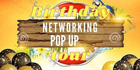 Birthday Networking pop up tour tickets