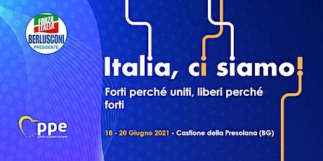 ITALIA, CI SIAMO! Forti perché uniti, liberi perché forti biglietti