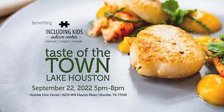 Taste of the Town- Lake Houston tickets