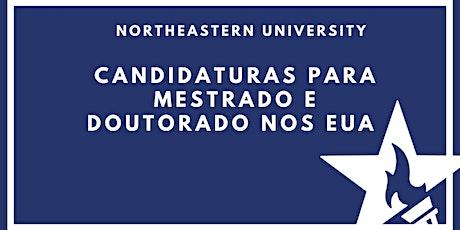 Candidaturas para Mestrado e Doutorado nos EUA com Northeastern University tickets