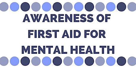 Level 1 Awareness of First Aid for Mental Health tickets