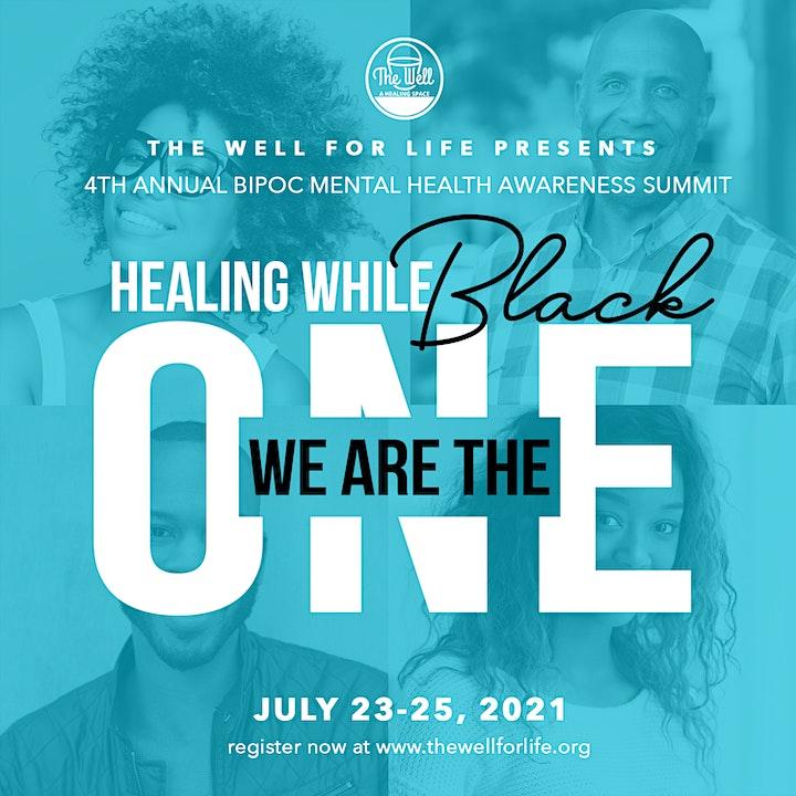 Healing While Black - 4th Annual BIPOC Mental Health Month Hybrid Summit image