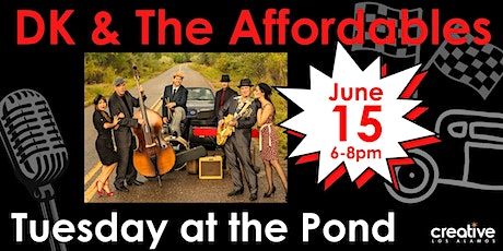 DK and The Affordables play Tuesday at the Pond on June 15, 2021 tickets