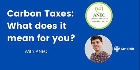 Carbon Taxes: What do they mean for Your Business? tickets