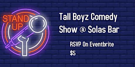 Tall Boyz Comedy Show tickets