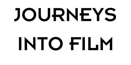 Journeys into Film tickets