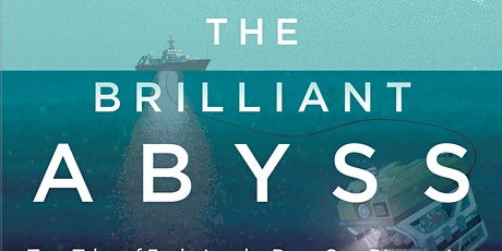 Exploring The Brilliant Abyss | Edinburgh Science tickets