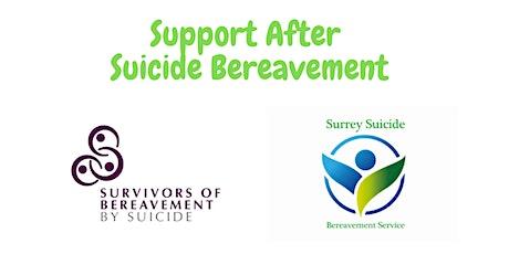 SSBS & SoBS Support After Suicide Bereavement Workshop tickets