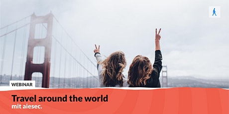 Travel around the world | mit AIESEC Tickets