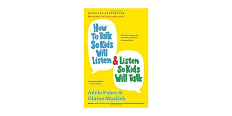 How To Talk So Kids Will Listen 6 Week Virtual Lunch-Time Workshop Tickets