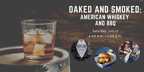 Oaked & Smoked ~ American Whiskey and BBQ tickets