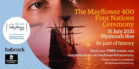 Mayflower  400 Four Nations Ceremony tickets