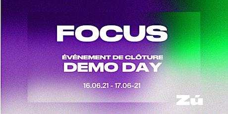 Zú - Focus Demo Day / Événement de clôture du programme Focus billets