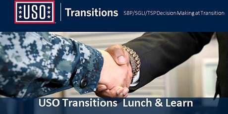 USO Transitions Lunch and Learn Series:  Financial Readiness at Transition tickets