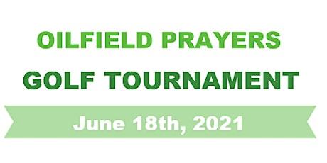 Oilfield Prayers Golf Tournament tickets