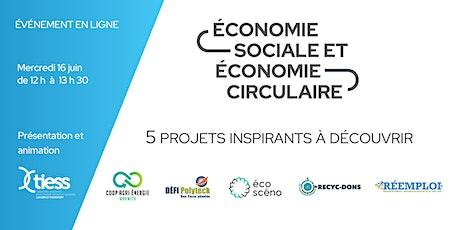 Économie sociale et économie circulaire: 5 projets inspirants à découvrir tickets