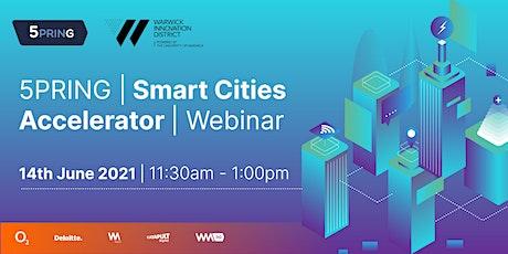 5PRING | Smart Cities Accelerator Webinar tickets