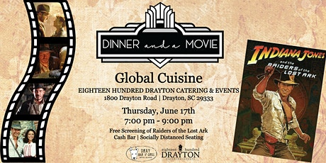 Dinner and a Movie: Raiders of the Lost Ark tickets