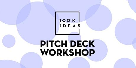 Pitch Deck Workshop tickets