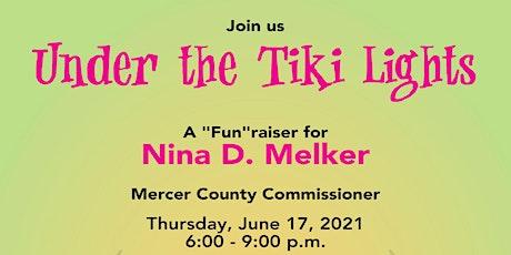 """Fun""Raiser Under the Tiki Lights for Commissioner Nina Melker tickets"