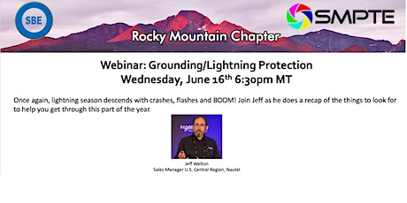 SMPTE Rocky Mountain & SBE-48: Grounding/Lightning Protection tickets
