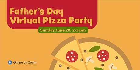 Father's Day Virtual Pizza Party tickets