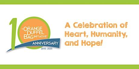 The Orange Duffel Bag Initiative  • 10th Anniversary Celebration! tickets