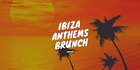 Ibiza Anthems Brunch tickets