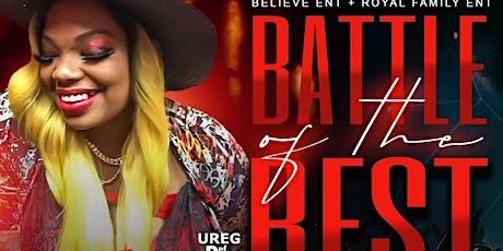 INTRODUCING LADY BLING AND  BATTLE OF THE BEST CONTINUES tickets