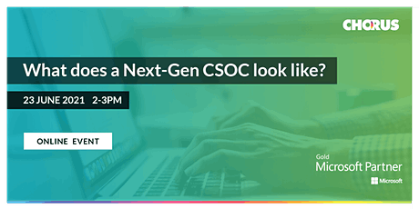 What does a Next-Gen CSOC look like? tickets